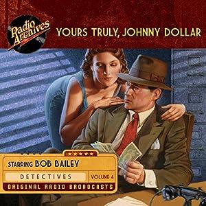 Yours Truly, Johnny Dollar, Volume 4 Radio/TV Program