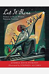 Let It Shine: Stories of Black Women Freedom Fighters Paperback