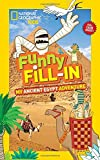 National Geographic Kids Funny Fill-in: My Ancient Egypt Adventure (NG Kids Funny Fill In)