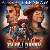 Secret Rooms: New Century, Book 2 | Alexander Shaw
