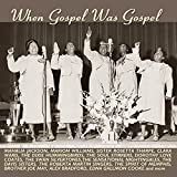 VARIOUS - WHEN GOSPEL WAS GOSPEL
