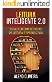 Leitura Inteligente 2.0: Como Ler com Técnicas de Leitura e Aprendizado (+ Exercícios)