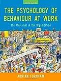 The Psychology of Behaviour at Work, Adrian Furnham, 1841695033
