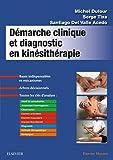Démarche clinique et diagnostic en kinésithérapie