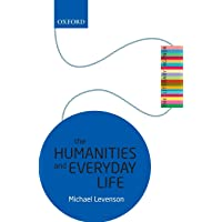 The Humanities and Everyday Life: The Literary Agenda