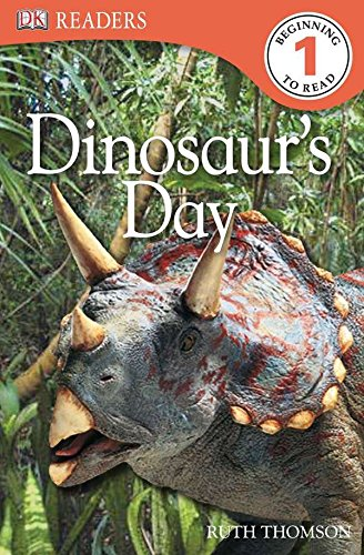 DK Readers L1: Dinosaur's Day (DK Readers Level 1)