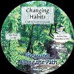 Changing Habits: Treasures Along the Path | Swami Kriyananda