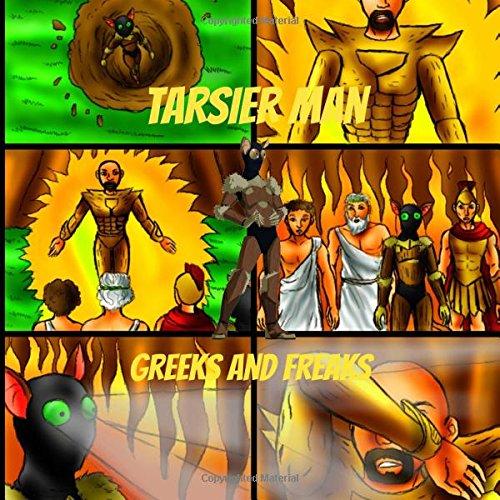 Tarsier Man: Greeks and Freaks pdf epub