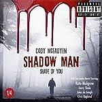 Shape of You (Smokey Barrett: Shadow Man 1)   Cody McFadyen