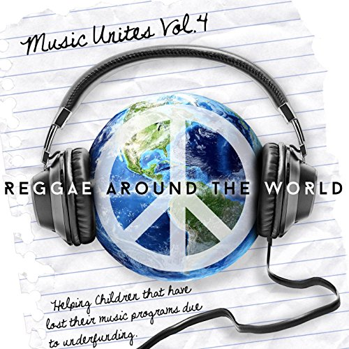 Music Unites - Reggae Around the World, Vol. 4 (Reggae Around The World compare prices)