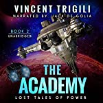 The Academy: Lost Tales of Power, Book 2 | Vincent Trigili
