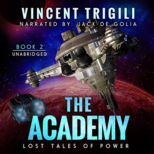 The Academy: Lost Tales of Power, Book 2