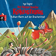 Vulkan-Alarm auf der Dracheninsel (Der kleine Drache Kokosnuss 24) Hörbuch von Ingo Siegner Gesprochen von: Philipp Schepmann