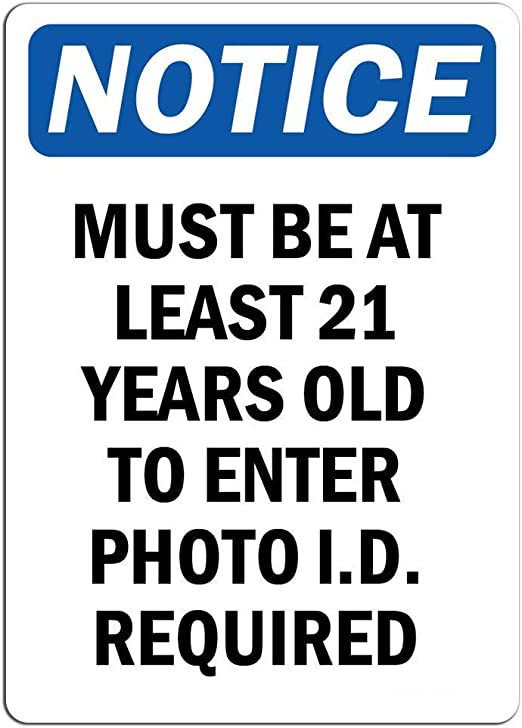 """Must be 21 to Enter  Aluminum Sign 8/"""" x 12/"""" Predrilled holes Will not rust NEW"""
