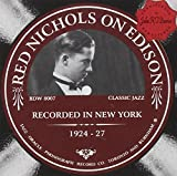 Red Nichols On Edison: Recorded in New York 1924-1927