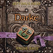 Darke: Septimus Heap, Book Six | Angie Sage