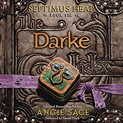 Darke: Septimus Heap, Book Six