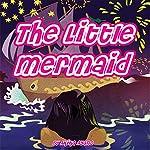 The Little Mermaid | Akika Ayano