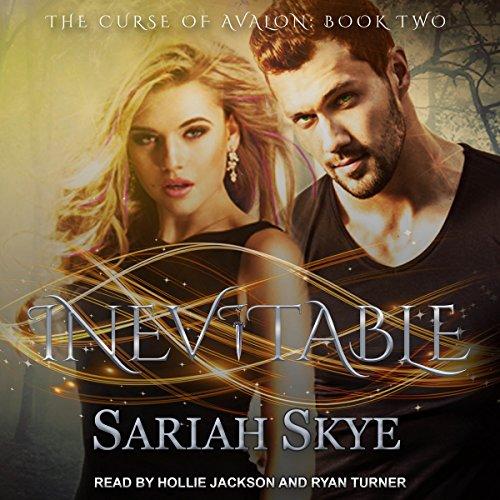 Inevitable: The Curse of Avalon Series, Book 2