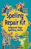 img - for Spelling Repair Kit: Improve Your Spelling Skills (Repair Kits) by Angela Burt (2005-02-01) book / textbook / text book