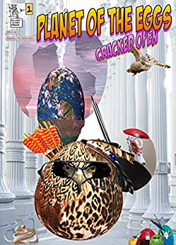 Planet Of The Eggs: Cracked Open by [Bechko, Peggy, Brash-Sorensen, Charlene]