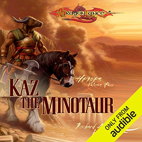 Kaz the Minotaur: Dragonlance: Heroes, Book 4