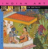 Indian Art in Detail, A. L. Dallapiccola, 0674026918