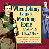 When Johnny Comes Marching Home: Music of the Civil War (Music of America's History)