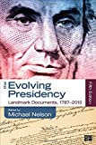 The Evolving Presidency 5th Edition