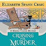 Cruising for Murder: A Myrtle Clover Cozy Mystery, Book 10 | Elizabeth Spann Craig