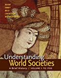 Understanding World Societies, Volume 1 1st Edition