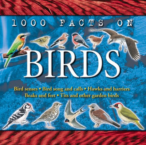 1000 facts on birds - 1