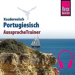 Portugiesisch (Reise Know-How Kauderwelsch AusspracheTrainer)