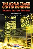 The World Trade Center Bombing, Victoria Sherrow, 0766010562