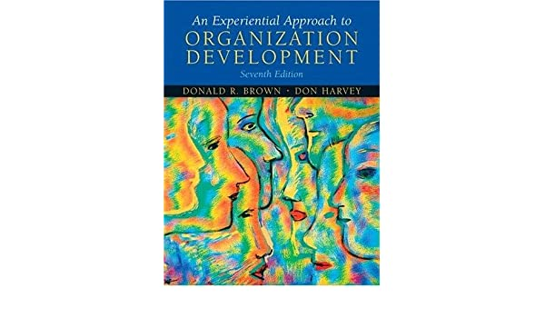 an experiential approach to organization development 7th edition free download