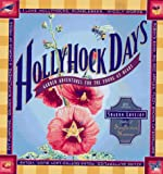 Hollyhock Days, Sharon Lovejoy, 0934026904