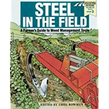 Steel in the Field: A Farmer's Guide to Weed-Management Tools