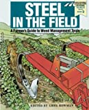 Steel in the Field, Greg Bowman and Christopher Shirley, 188862602X