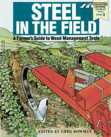 Steel in the Field: A Farmer