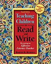 Teaching Children to Read and Write: Becoming an Effective Literacy Teacher (4th Edition) (Hardcover)