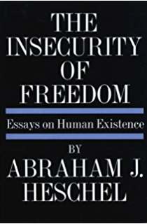 The wisdom of heschel kindle edition by abraham joshua heschel insecurity of freedom essays on human existence fandeluxe Gallery