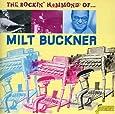 The Rockin' Hammond Of... Milt Buckner [ORIGINAL RECORDINGS REMASTERED]