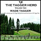 The Tagger Herd: Wade Tagger, Volume 2 Hörbuch von Gini S Roberge Gesprochen von: Emily Lawrence