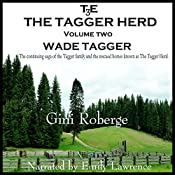 The Tagger Herd: Wade Tagger, Volume 2 | Gini S Roberge
