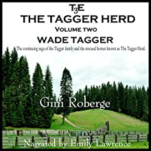 The Tagger Herd: Wade Tagger, Volume 2 Audiobook by Gini S Roberge Narrated by Emily Lawrence