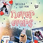 Never Evers | Tom Ellen,Lucy Ivison