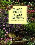 Scottish Plants for Scottish Gardens