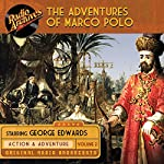 The Adventures of Marco Polo, Volume 2 | George Edwards,Maurice Francis