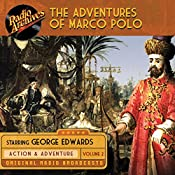 The Adventures of Marco Polo, Volume 2 | George Edwards, Maurice Francis