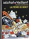 Michel Vaillant, tome 61 : La fièvre de Bercy par Graton